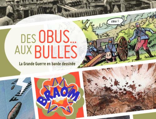Des obus … aux bulles. La Grande Guerre en bande dessinée